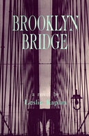 Brooklyn Bridge, par Leslie Kaplan